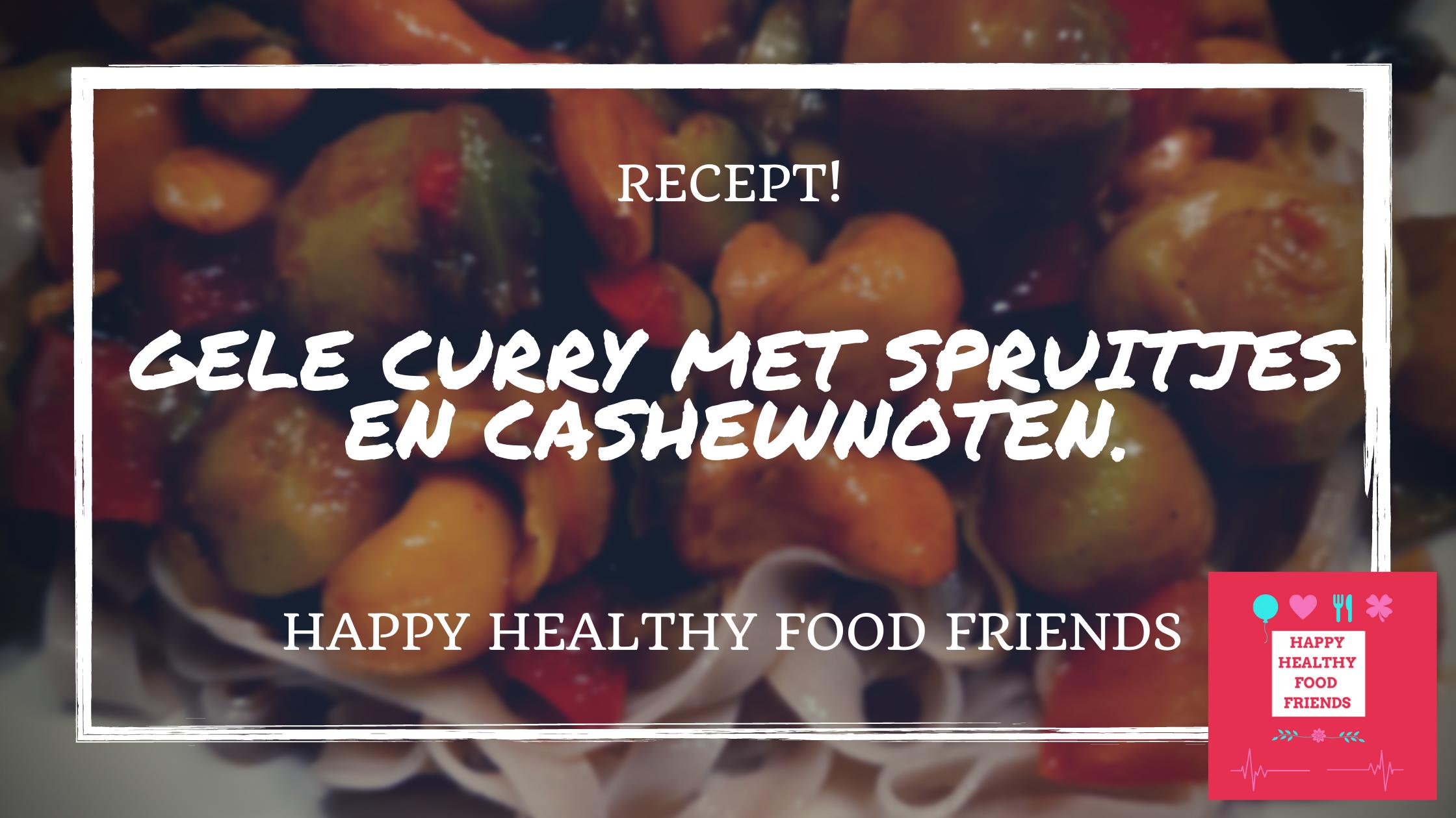 Vegetarische gele curry met spruitjes en cashewnoten